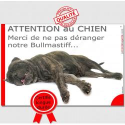 """Plaque """"Attention au Chien, Merci de ne pas déranger notre Bullmastiff, pancarte portail humour panneau drôle"""