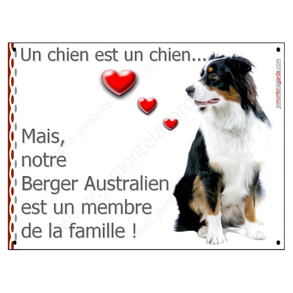 Berger Australien Tricolore Noir, Plaque Portail un chien est un chien, membre de la famille, pancarte, affiche panneau