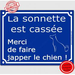 """Plaque ou sticker bleu humour """"La sonnette est cassée, merci de faire japper le chien !"""" 16 cm"""