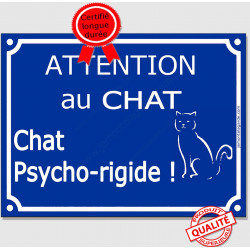 "Plaque ou sticker portail bleu ""Attention au Chat Psycho-rigide"", 16 cm"