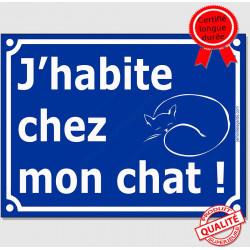 """Plaque ou sticker portail bleu humour """"J'habite chez mon chat !"""", 16 cm, pancarte drôle attention au chat rue panneau entrée"""