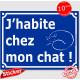 """Sticker autocollant portail bleu humour """"J'habite chez mon chat !"""", 16 cm, pancarte drôle attention au chat rue panneau entrée"""