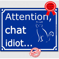 "Plaque ou sticker portail bleu ""Attention au Chat idiot"" 16 cm"
