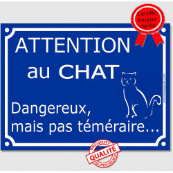 "Plaque ou sticker bleu ""Attention au Chat dangereux mais pas téméraire"" 16 cm"