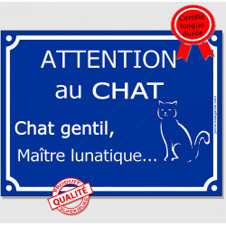 "Plaque ou sticker bleue ""Attention au Chat gentil, maître lunatique"" 16 cm"