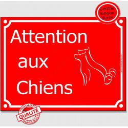 """Plaque Portail rouge """"Attention auX ChienS"""" au pluriel, 3 tailles C"""