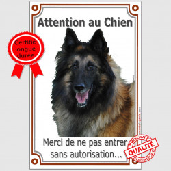 Attention au Berger Belge Tervuren ! Pancarte verticale portail Attention au Chien, interdit sans autorisation plaque panneau