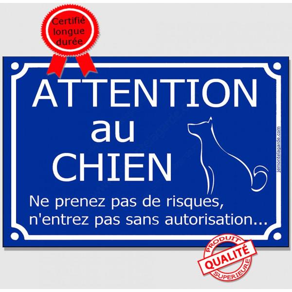 Attention au Chien, ne prenez pas de risques, n'entrez pas sans autorisation., Plaque bleu portail humour marrant drôle panneau