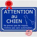 """Plaque bleue """"Attention au Chien, ne prenez pas de risques"""" 4 tailles FUN A"""