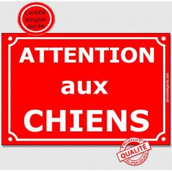 """Plaque Portail """"Attention auX ChienS"""" Rue Rouge 2 tailles C"""