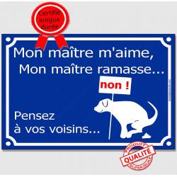 Mon Maître m'aime, mon Maître ramasse...  Plaque bleu portail humour marrant panneau affiche pancarte crotte caca merde chien