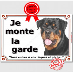 """Rottweiler, plaque portail """"Je Monte la Garde"""" 3 tailles LUX C"""