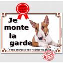 """Bull Terrier, plaque """"Je Monte la Garde"""" 2 Tailles LUX C"""