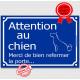 Attention au Chien, merci de bien refermer la porte, Plaque bleue panneau affiche pancarte
