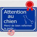 """Plaque Portail """"Attention au Chien, refermez la Porte..."""" 2 tailles C"""