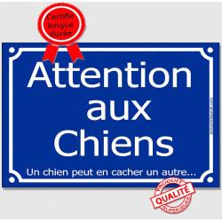 """Plaque pluriel """"Attention aux Chiens, Un chien peut en cacher un autre... """" humour 3 tailles A"""