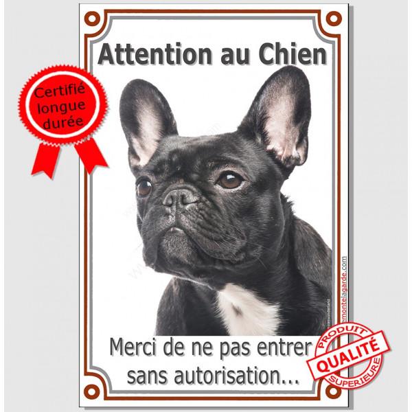 Bouledogue Français Bringé panneau portail vertical Attention au Chien, interdit sans autorisation plaque pancarte noir