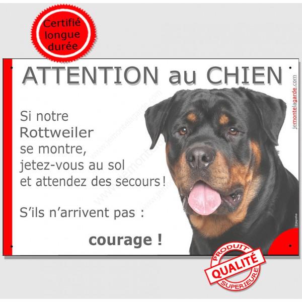 Rottweiler Tête, Panneau Attention au Chien marrant drôle, affiche plaque drôle Rott, etez-vous au sol et attendez du secours !