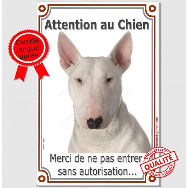 Bull Terrier Blanc, Plaque Portail Attention au Chien verticale, panneau pancarte affiche photo interdit sans autorisation
