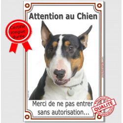 Bull Terrier Tricolore, Plaque Portail Attention au Chien verticale, panneau pancarte interdit sans autorisation, photo