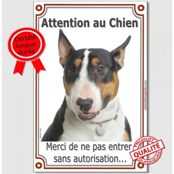 Bull Terrier Tricolore, Plaque Portail Attention au Chien verticale, panneau pancarte interdit sans autorisation, photo