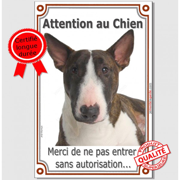 Bull Terrier Bringé, Plaque Portail Attention au Chien verticale, panneau pancarte interdit sans autorisation photo