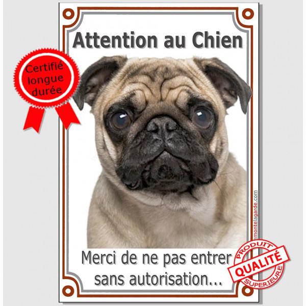 Carlin fauve, Plaque Portail Attention au Chien verticale, panneau pancarte interdit sans autorisation, photo