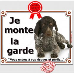 Braque Allemand, Plaque Portail Je Monte la Garde, panneau affiche, risques et périls pancarte attention au chien photo race