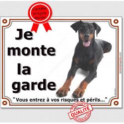 """Dobermann Couché, plaque portail """"Je Monte la Garde"""" 2 tailles, LUX B"""