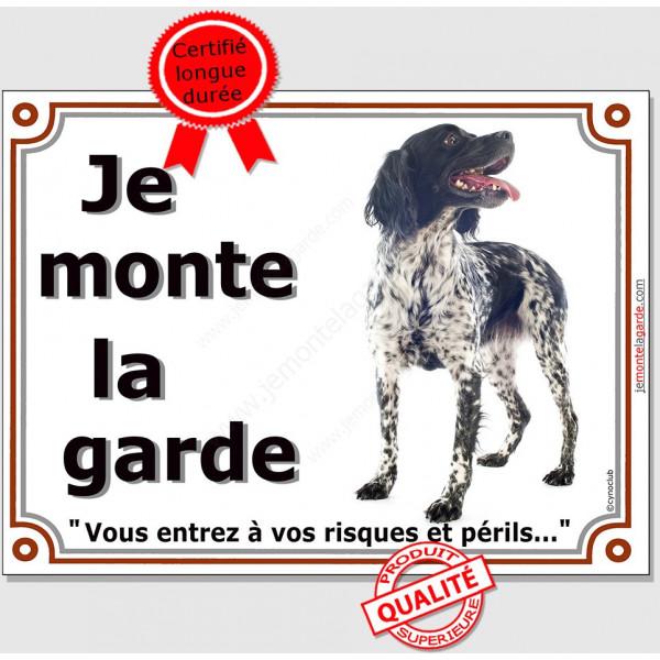 Epagneul Breton Noir entier , Panneau portail je monte la garde, pancarte affiche risques et périls espagnol breton plaque