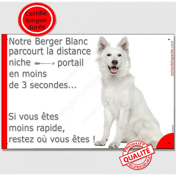 """Berger Blanc Suisse Assis, Plaque humour """"distance niche-portail 3 secondes"""" pancarte attention au chien panneau drôle marrant p"""