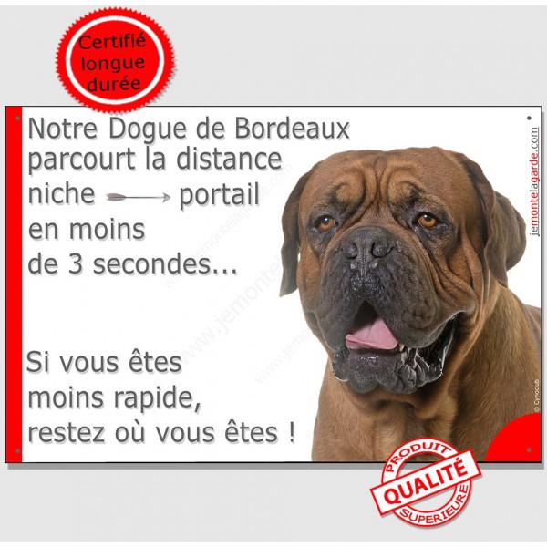 Plaque humour parcourt distance Niche-Portail moins 3 secondes, Dogue de Bordeaux face noir Tête, pancarte attention au chien