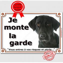 Labrador Noir tête, Pancarte Je monte la Garde, panneau affiche risques périls attention au chien