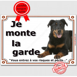 Beauceron Couché, Plaque Portail je monte la garde, pancarte panneau, risques et périls, berger beauce attention au chien