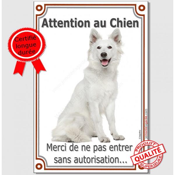 Berger Blanc Assis, Plaque Portail Attention au Chien verticale, pancarte panneau interdit sans autorisation