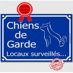 """Plaque bleue """"Chiens de garde, locaux surveillés..."""" 3 tailles A"""