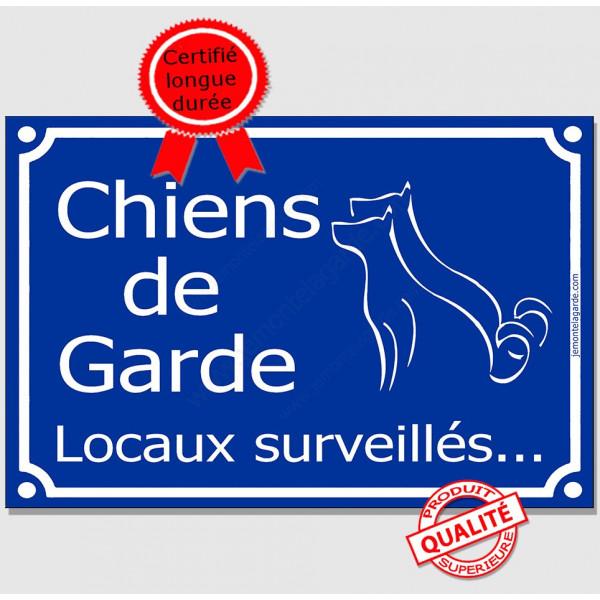 """Plaque de rue bleue """"Chiens de garde, locaux surveillés..."""" pancarte panneau attention aux chiens pluriel"""