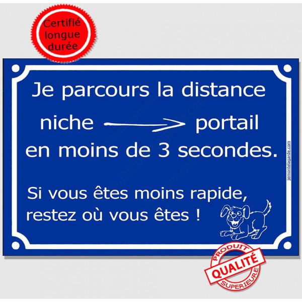 Attention Chien parcourt niche portail en 3 secondes, Plaque bleue portail humour drôle panneau affiche pancarte