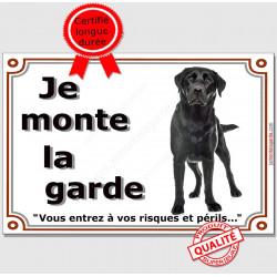 """Plaque portail """"je Monte la Garde, risques et périls"""" Labrador Noir entier pancarte attention au chien panneau photo"""