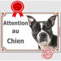 """Boston Terrier, plaque portail """"Attention au Chien"""" 2 tailles LUX A"""