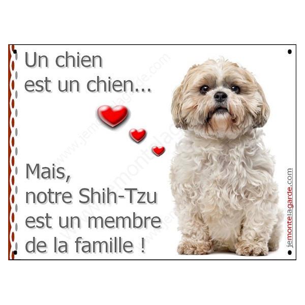 Shih-Tzu, Plaque Portail un chien est un chien, membre de la famille, pancarte, affiche panneau Shih-Tsu