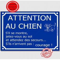 Pancarte de portail bleue avec une pointe d'humour  !  Attention au chien, s'il se monte, jetez vous au sol et attendez du secou