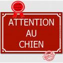 """Plaque Portail """"Attention au Chien"""" Rue Bordeaux 3 tailles CLR C"""