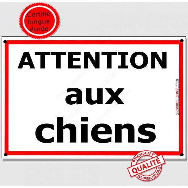 Attention auX ChienS, Plaque de Portail pluriel liseré rouge, panneau affiche pancarte