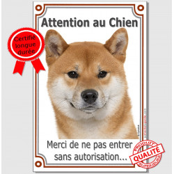 "Plaque ""Attention au Chien, interdit sans autorisation"" Shiba-Inu fauve marron Tête, pancarte panneau photo"