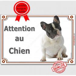"""Bouledogue Français Caille, Pancarte portail """"Attention au Chien"""", panneau plaque affiche, bulldog photo"""