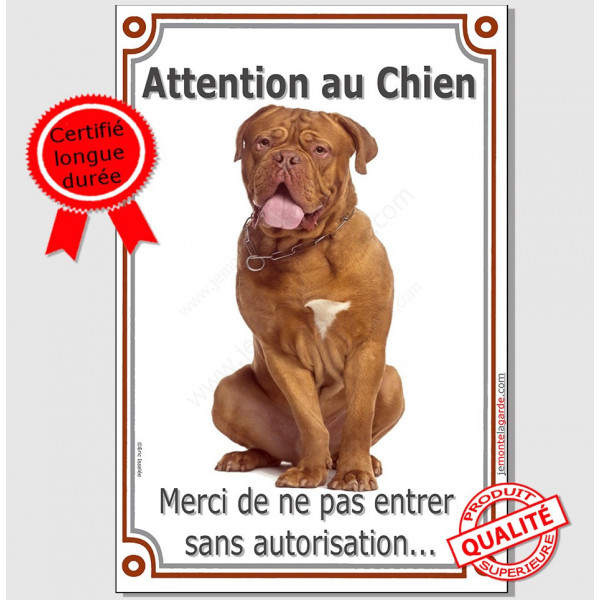 """Dogue de Bordeaux face rouge assis, pancarte portail """"Attention au chien, interdit sans autorisation"""" verticale, plaque panneau"""