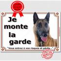 """Malinois, plaque """"Je Monte la Garde"""" 4 tailles LUX C"""