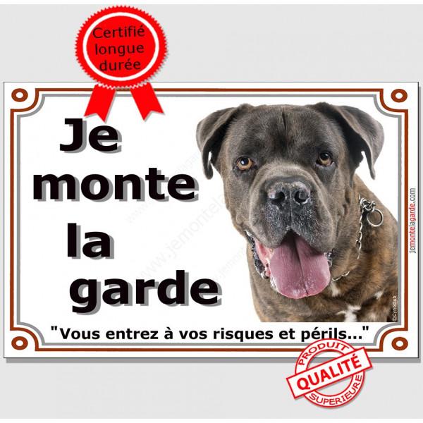 """Plaque portail, photo Cane Corso bringé """"Je Monte la Garde risques périls"""" pancarte Attention au Chien photo"""