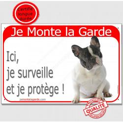Bouledogue Français Caille Blanc et Noir Assis, Plaque Portail Je Monte la Garde,  surveille protège, pancarte, affiche panneau